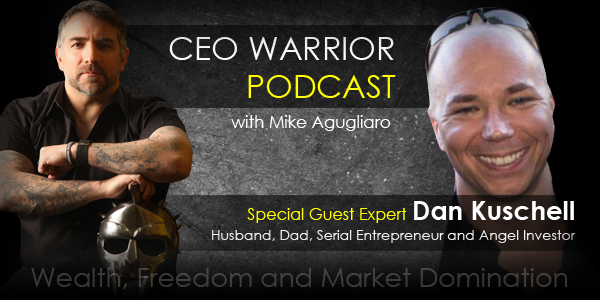 Grow your business and maintain a balanced life with Dan Kuschell.