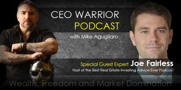 Create wealth and do more good in the world with Joe Fairless