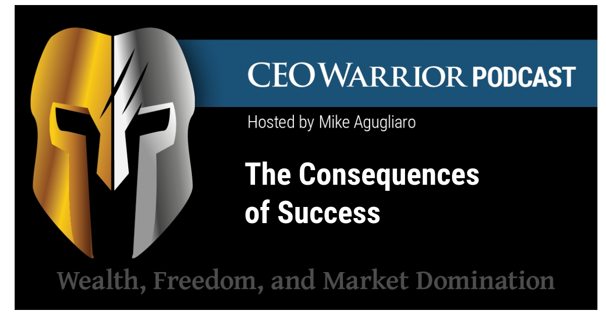Consequences of Success